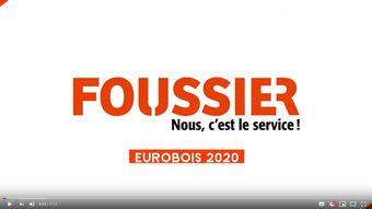 Vidéo Foussier Eurobois 2020