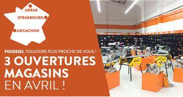 3 nouveaux magasins Foussier